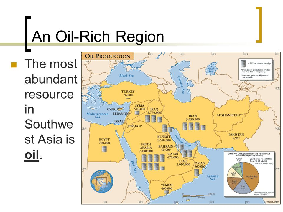 An Oil-Rich Region The most abundant resource in Southwest Asia is oil.