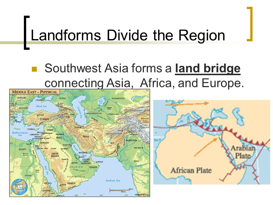 Landforms Divide the Region
