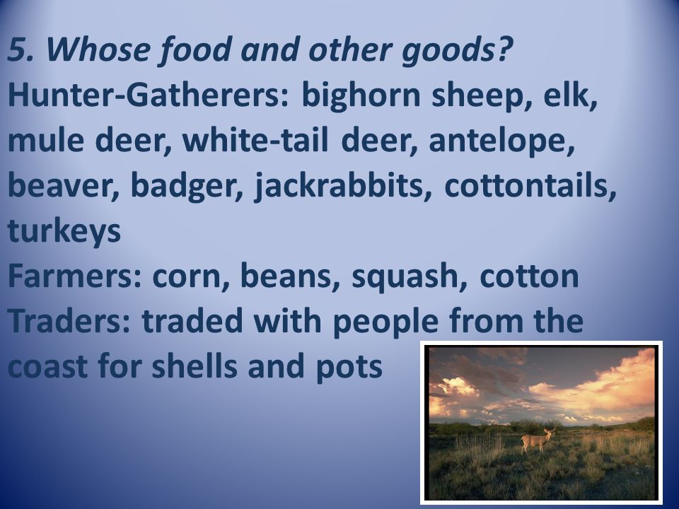 5. Whose food and other goods