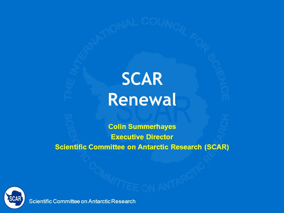 Scientific Committee on Antarctic Research (SCAR)