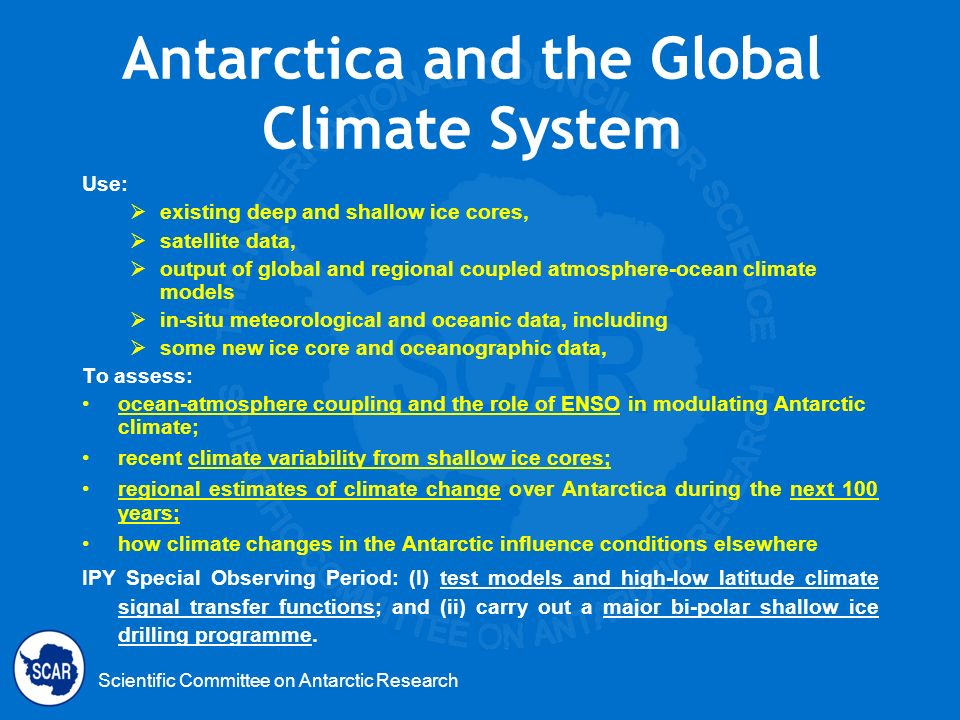 Antarctica and the Global Climate System