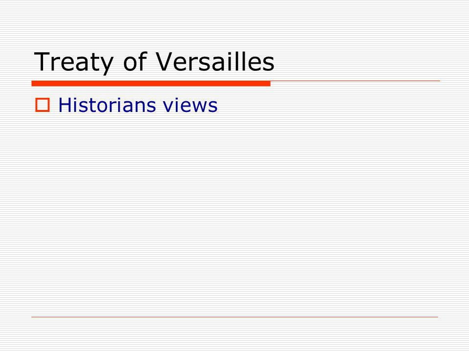 Treaty of Versailles Historians views