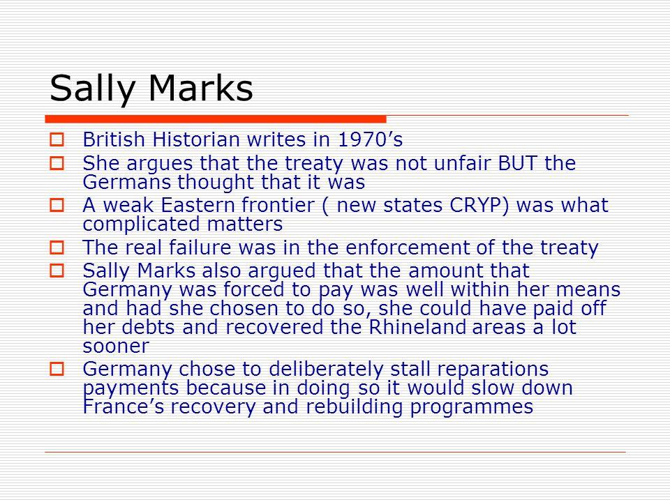 Sally Marks British Historian writes in 1970's