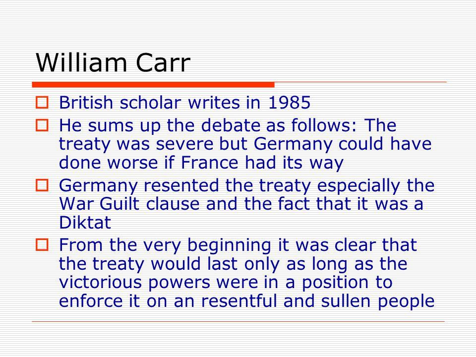 William Carr British scholar writes in 1985