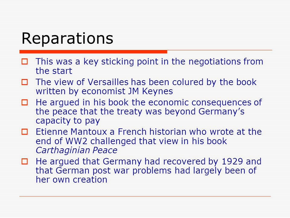 Reparations This was a key sticking point in the negotiations from the start.