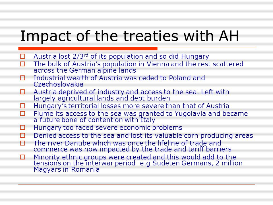 Impact of the treaties with AH