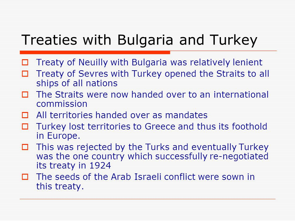 Treaties with Bulgaria and Turkey