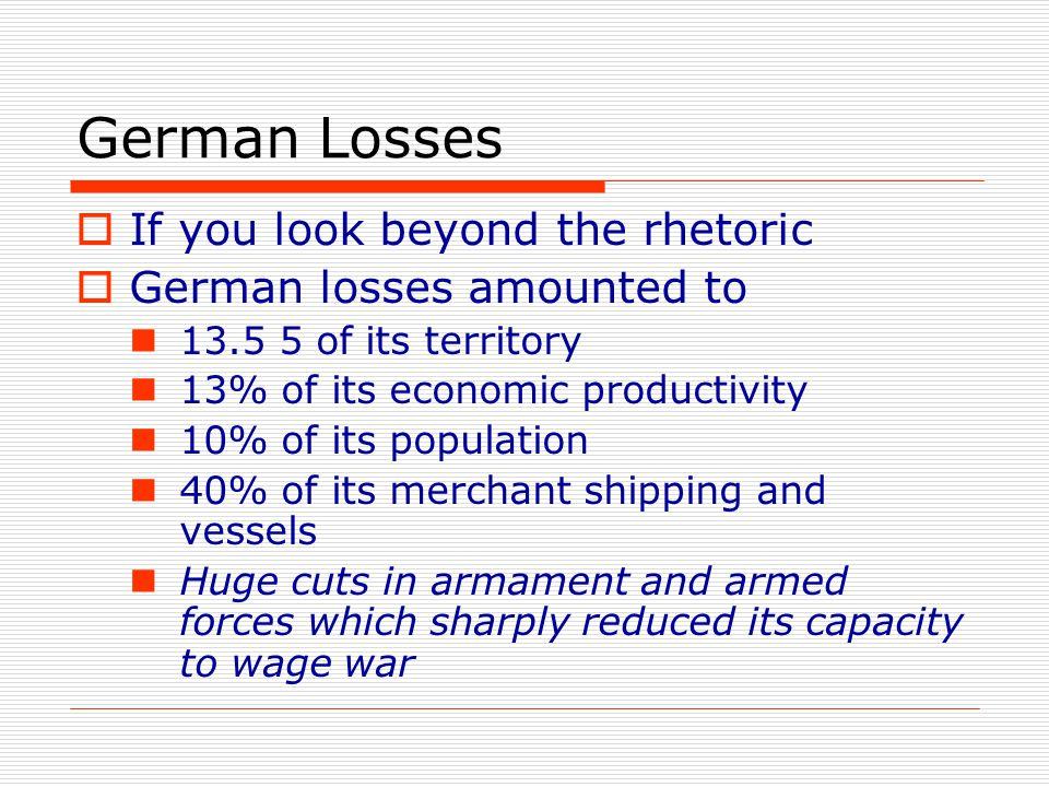 German Losses If you look beyond the rhetoric