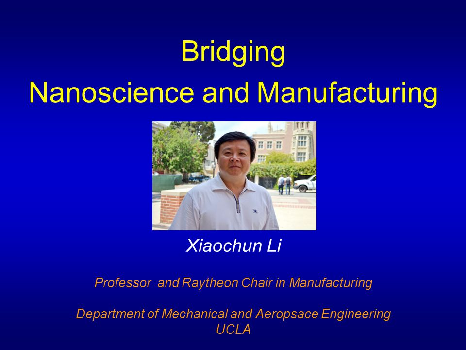 Nanoscience and Manufacturing