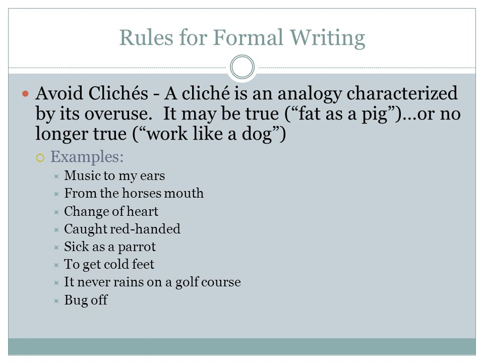Rules for Formal Writing
