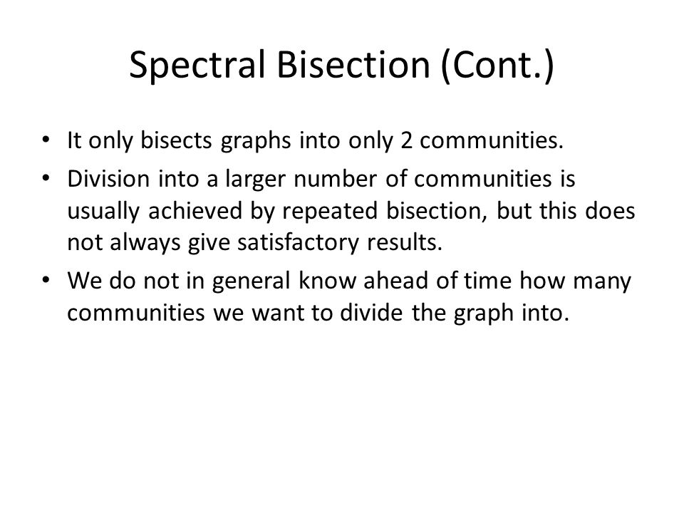 Spectral Bisection (Cont.)
