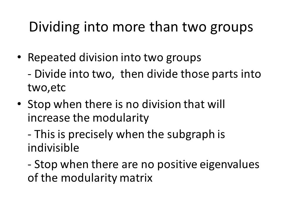 Dividing into more than two groups