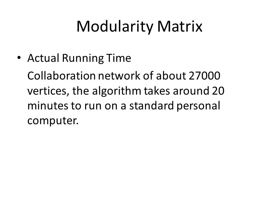 Modularity Matrix Actual Running Time