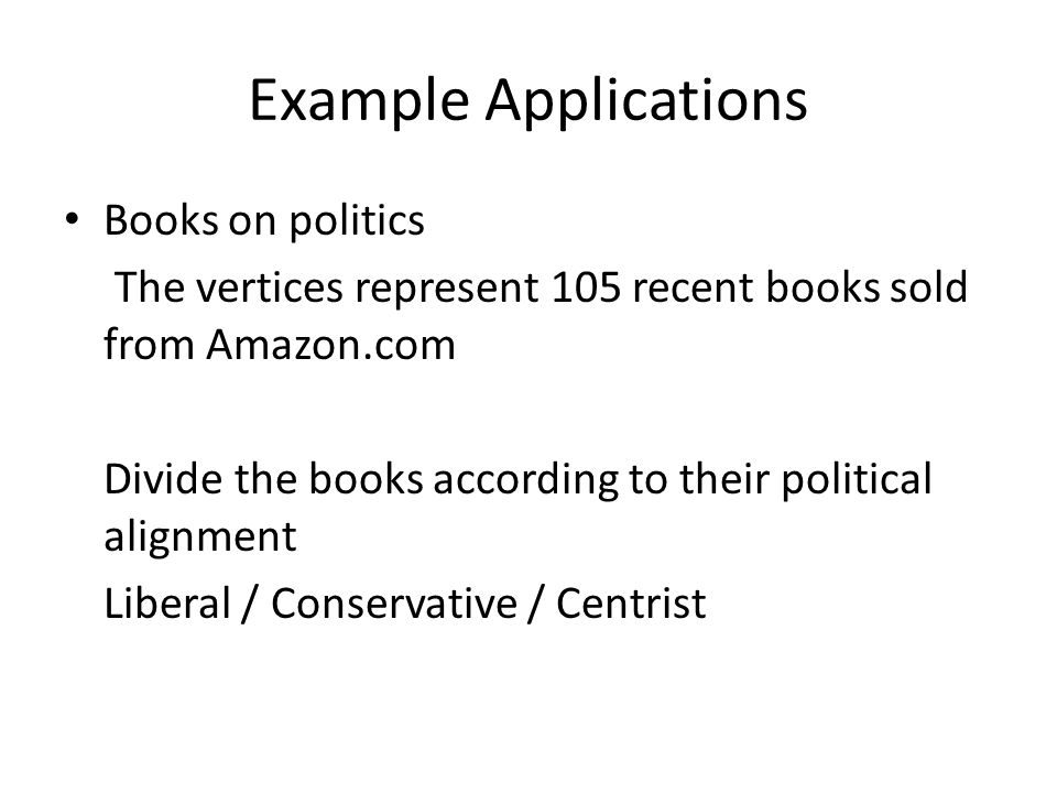 Example Applications Books on politics