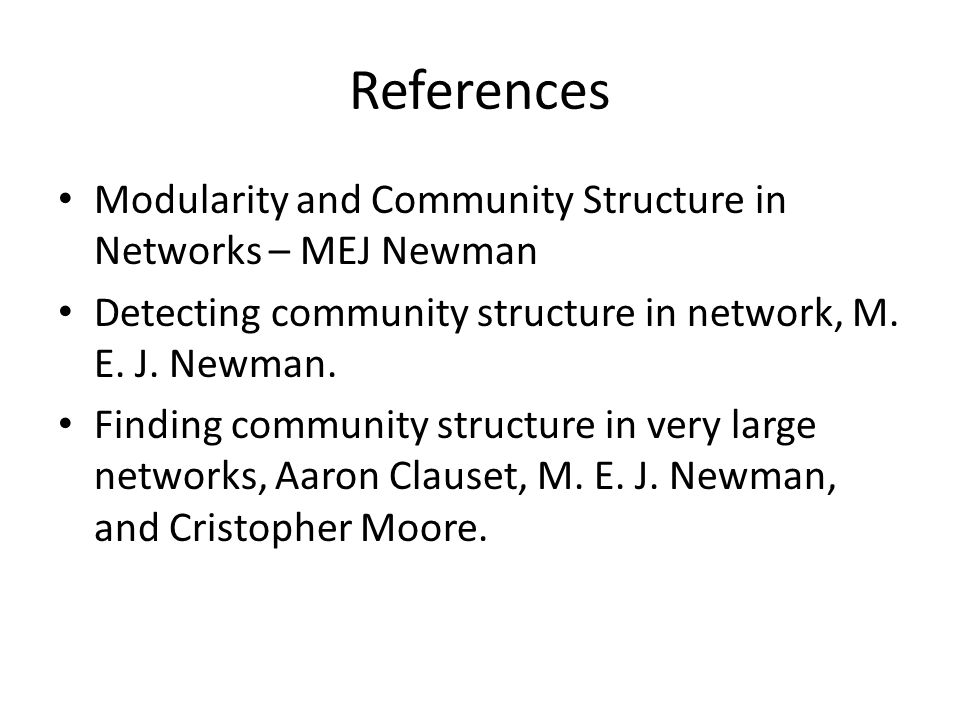 References Modularity and Community Structure in Networks – MEJ Newman