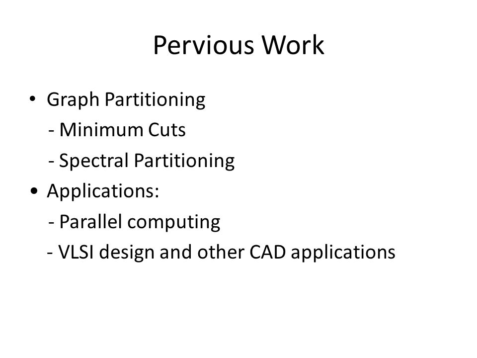 Pervious Work Graph Partitioning - Minimum Cuts