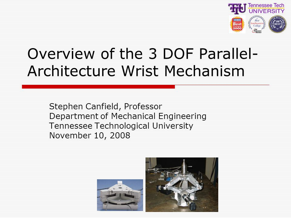Overview of the 3 DOF Parallel-Architecture Wrist Mechanism