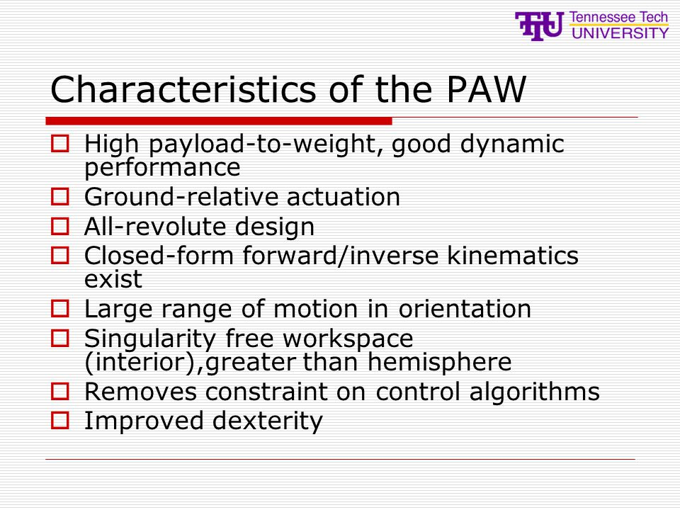 Characteristics of the PAW