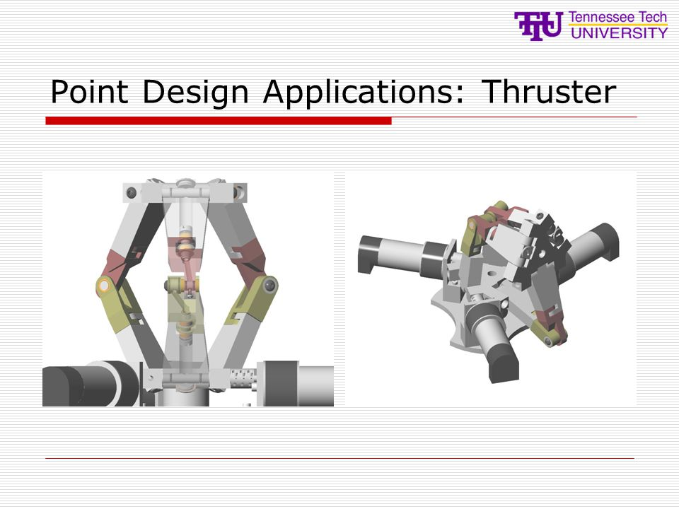 Point Design Applications: Thruster