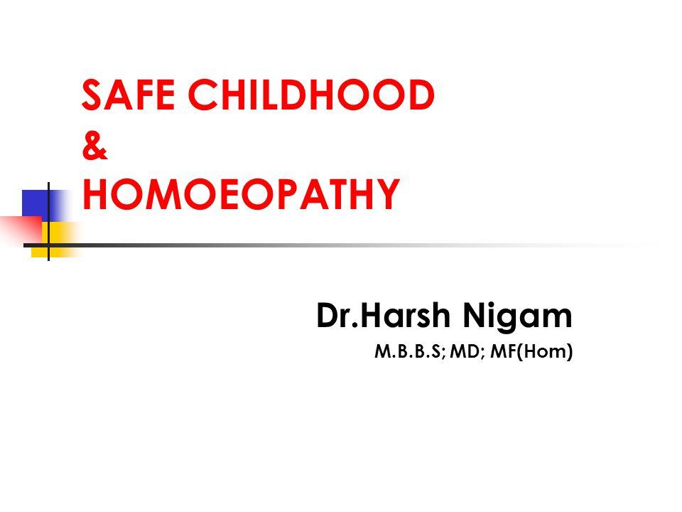 SAFE CHILDHOOD & HOMOEOPATHY