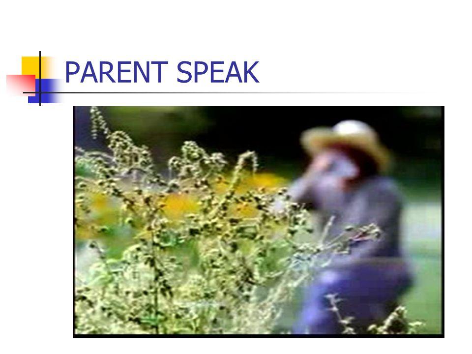 PARENT SPEAK