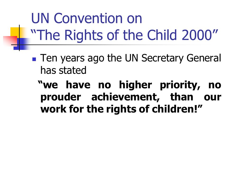 UN Convention on The Rights of the Child 2000