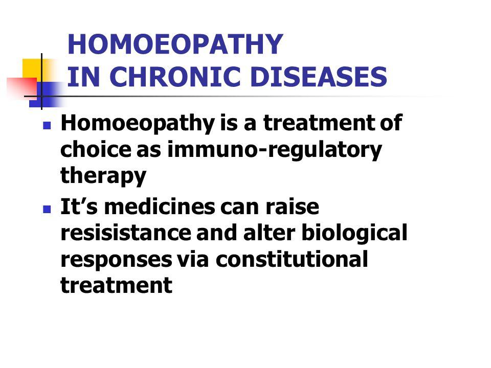 HOMOEOPATHY IN CHRONIC DISEASES