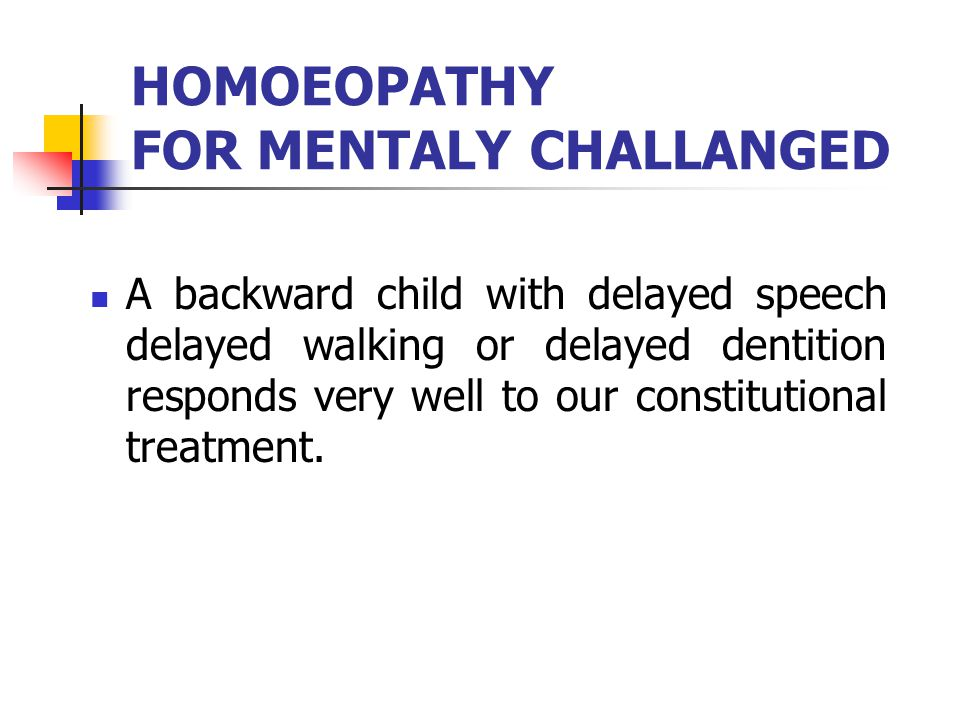 HOMOEOPATHY FOR MENTALY CHALLANGED