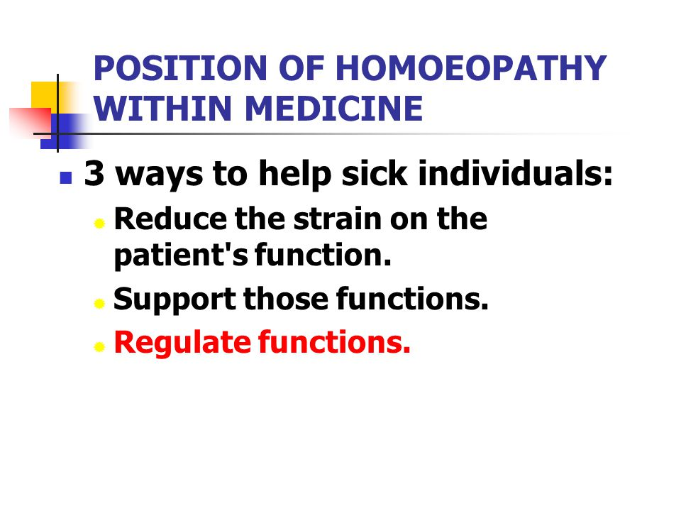 POSITION OF HOMOEOPATHY WITHIN MEDICINE