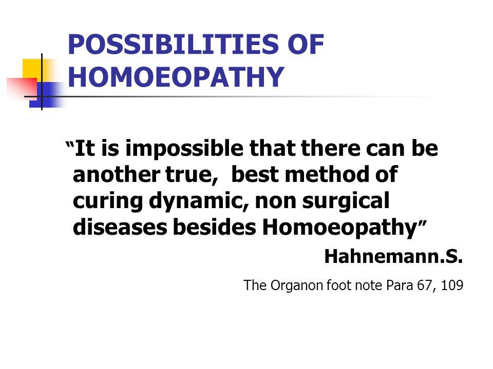 POSSIBILITIES OF HOMOEOPATHY