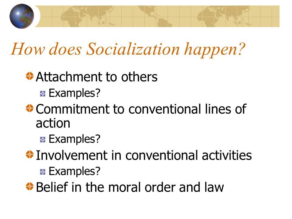 How does Socialization happen