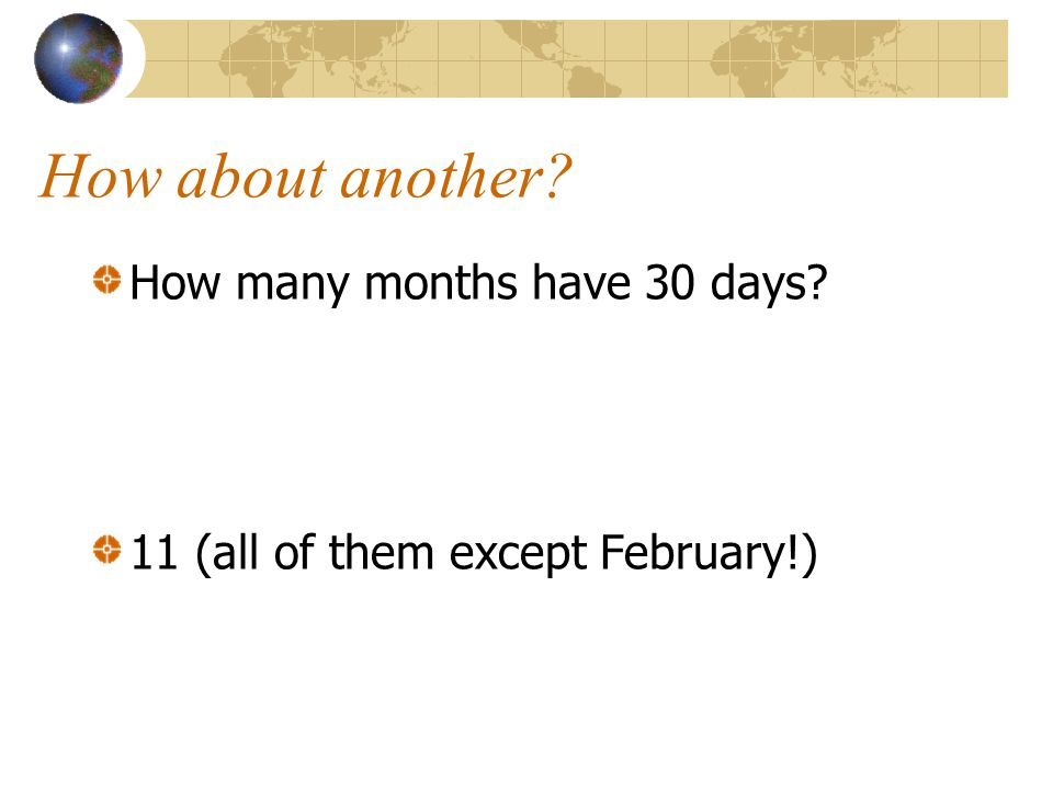 How about another How many months have 30 days