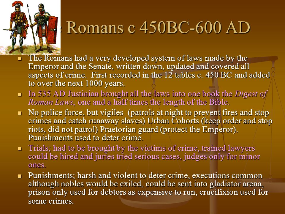 The Romans c 450BC-600 AD