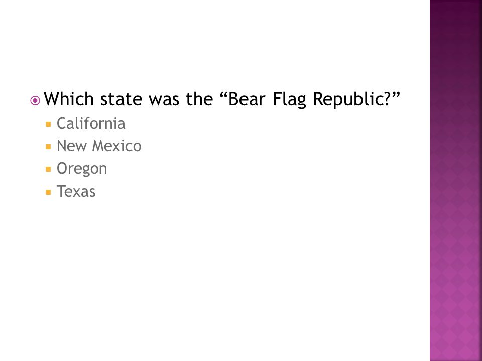 Which state was the Bear Flag Republic