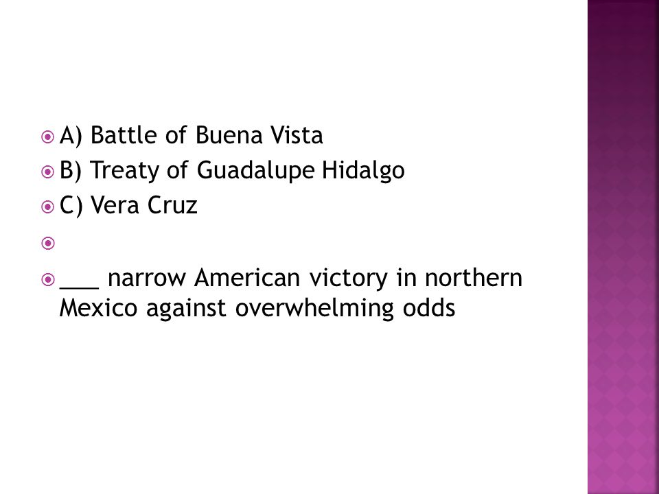 A) Battle of Buena Vista