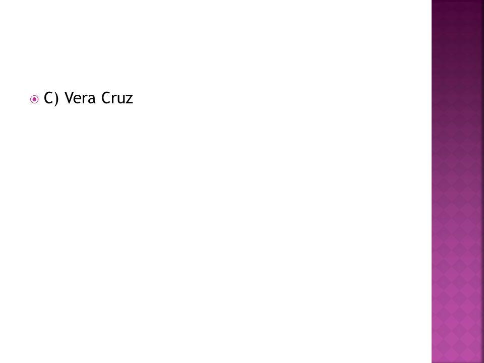 C) Vera Cruz