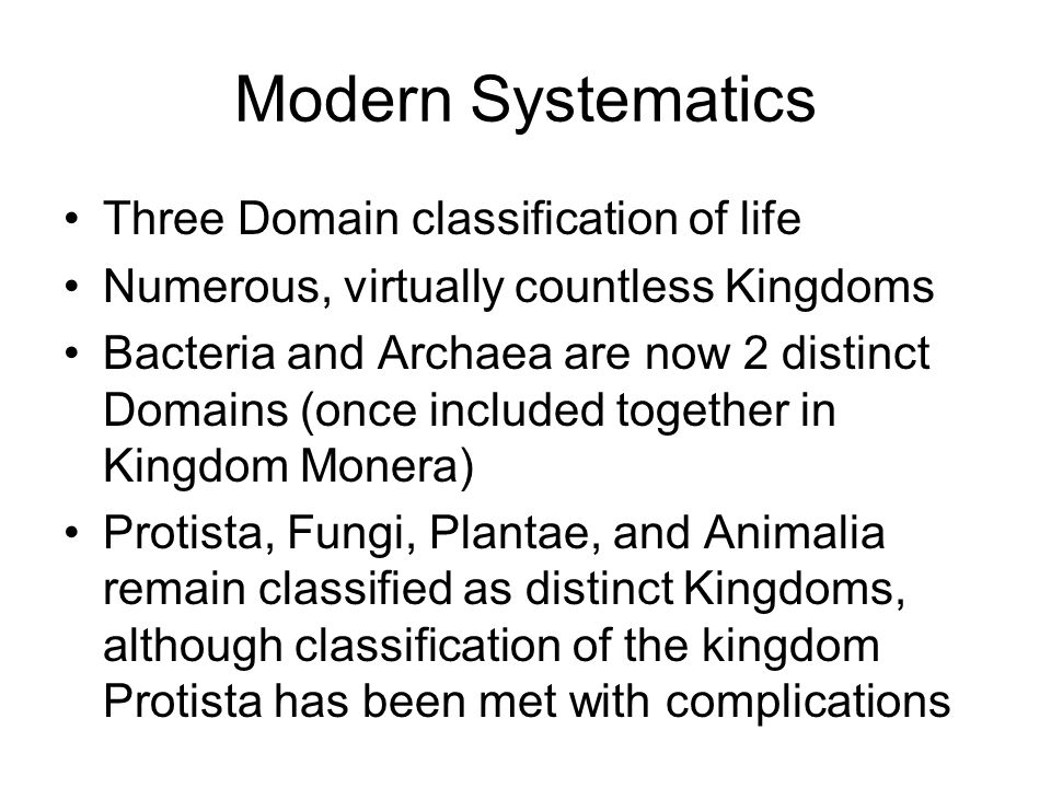 Modern Systematics Three Domain classification of life