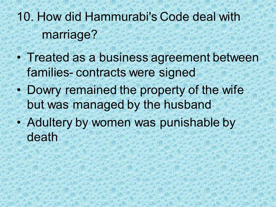 10. How did Hammurabi s Code deal with marriage