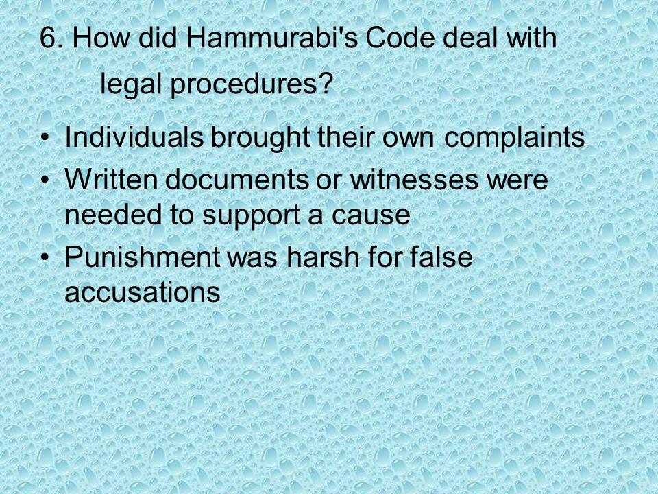 6. How did Hammurabi s Code deal with legal procedures