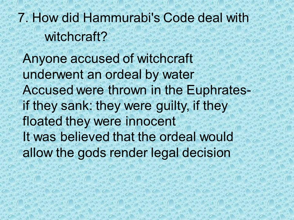 7. How did Hammurabi s Code deal with witchcraft
