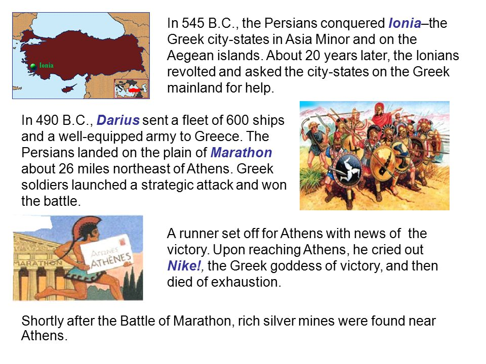 In 545 B. C. , the Persians conquered Ionia–the