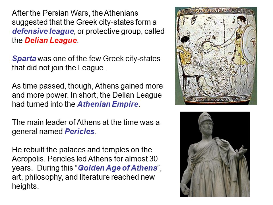 After the Persian Wars, the Athenians suggested that the Greek city-states form a defensive league, or protective group, called the Delian League.