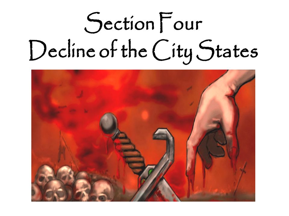 Decline of the City States