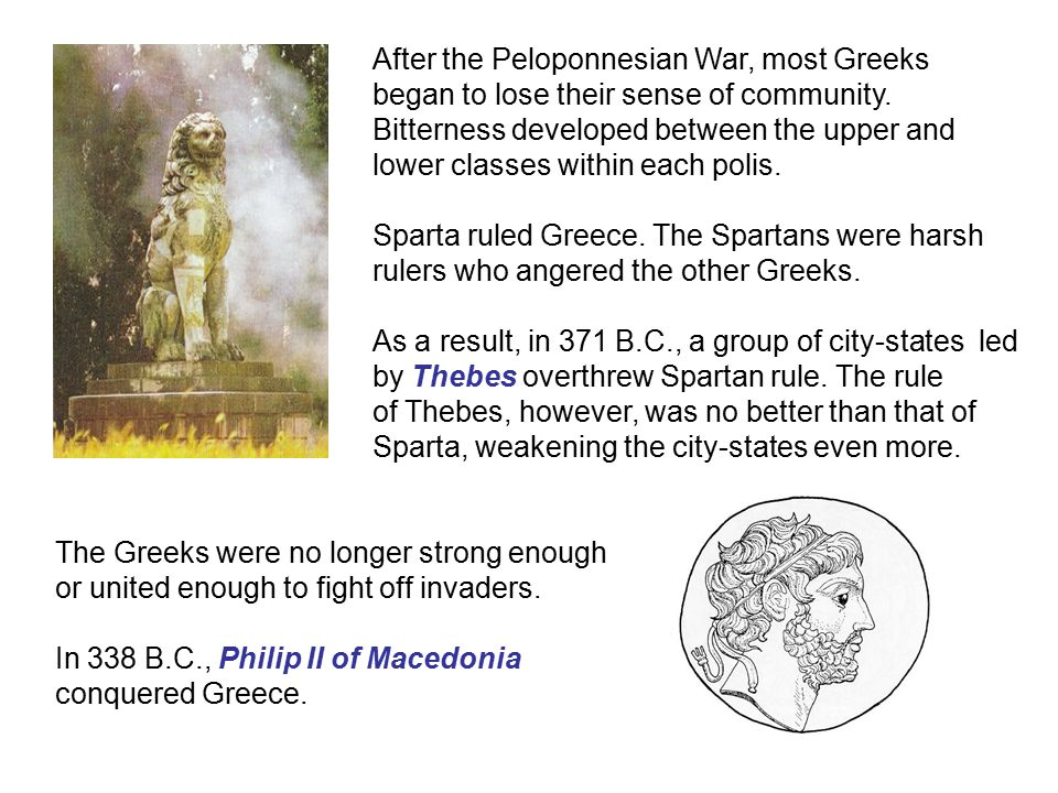 After the Peloponnesian War, most Greeks