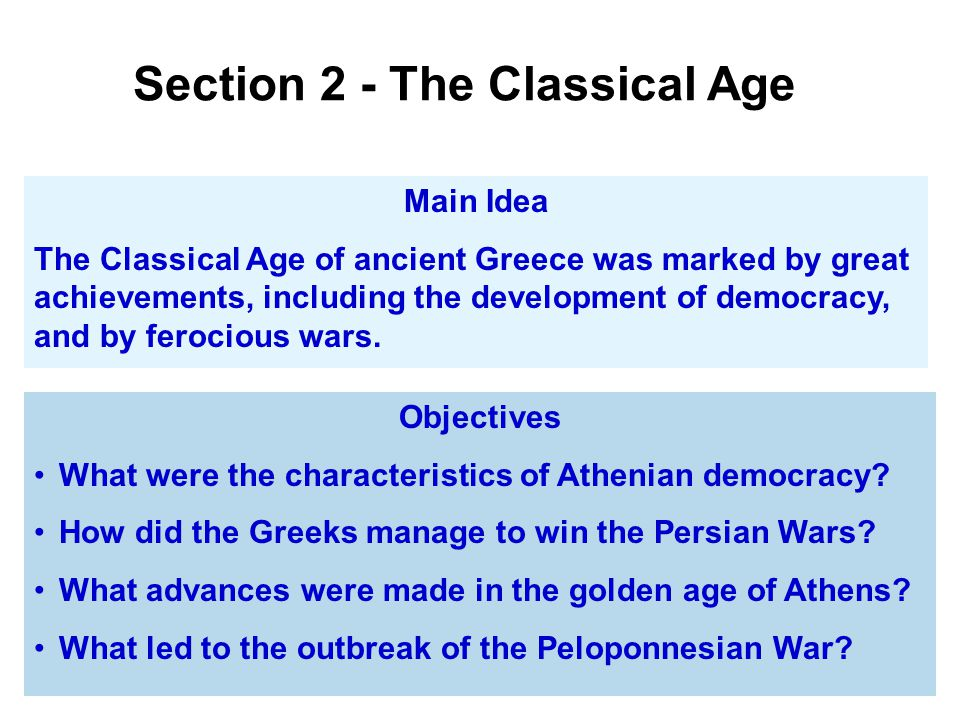 Section 2 - The Classical Age