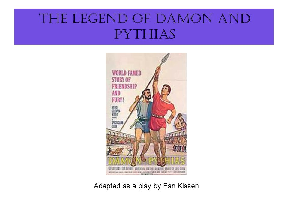 damon and pythias Damon and pythias definition: two friends noted for their mutual loyalty  damon  offered himself as a hostage for | meaning, pronunciation, translations and.