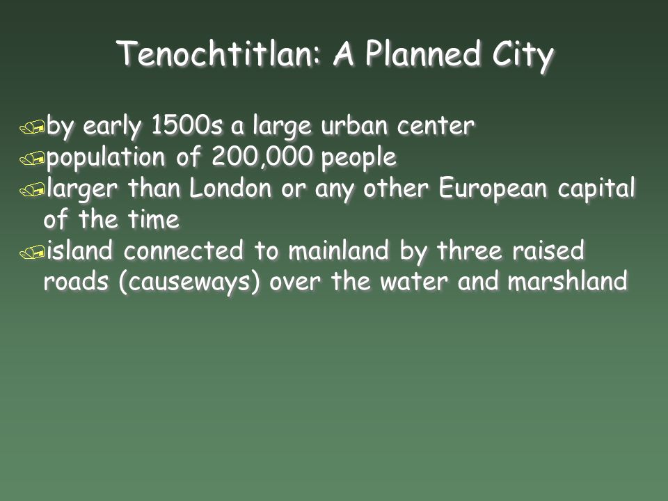 Tenochtitlan: A Planned City
