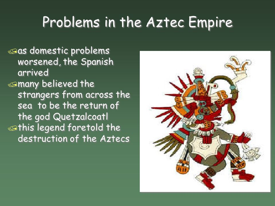 Problems in the Aztec Empire