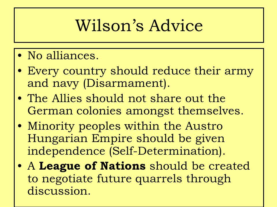 Wilson's Advice No alliances.