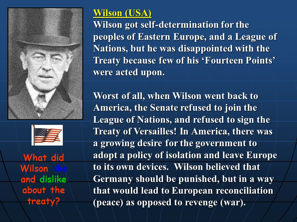 What did Wilson like and dislike about the treaty